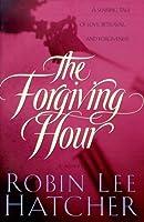 The Forgiving Hour