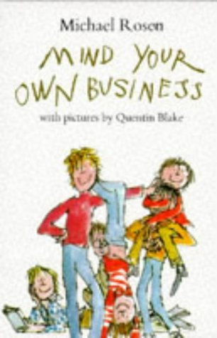 Mind Your Own Business (Picture Books)