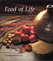 Food of Life: A Book of Ancient Persian and Modern Iranian Cooking and Ceremonies