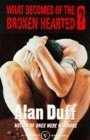 What Becomes of the Broken Hearted? (Once Were Warriors, #2)