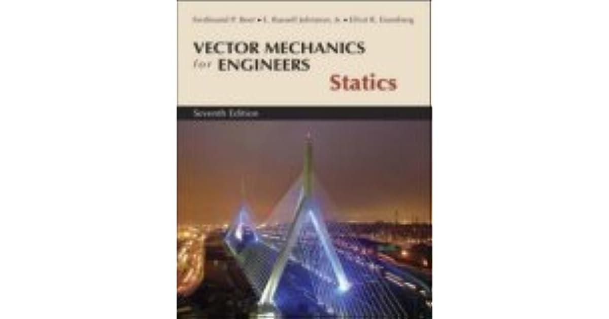 Vector Mechanics for Engineers: Statics by Ferdinand P  Beer