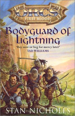 Bodyguard of Lightning (Orcs: First Blood, #1)
