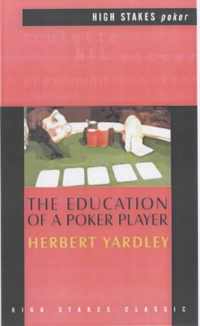 The Education of a Poker Player (High Stakes Classic)