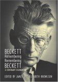 Beckett Remembering/Remembering Beckett: A Centenary Celebration