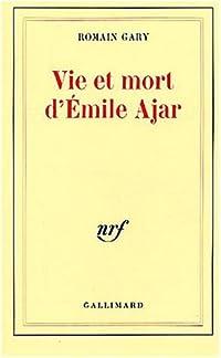 Vie et mort d'Émile Ajar