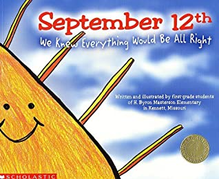 September 12th: We Knew Everything Would Be All Right