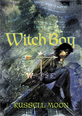 Witch Boy (Witch Boy Trilogy, #1)
