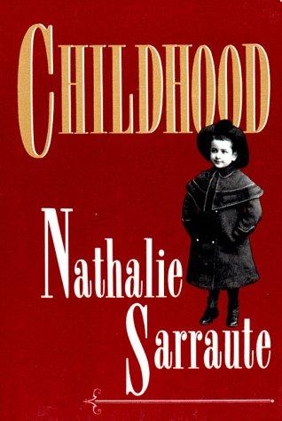 Enfance By Nathalie Sarraute