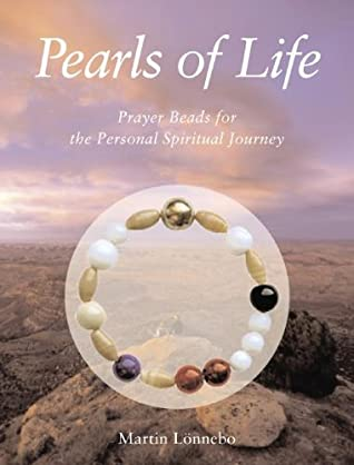 Pearls of Life: For the Personal Spiritual Journey [With Circle of Eighteen Pearls]