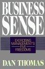 Business Sense: Exercising Management's Five Freedoms