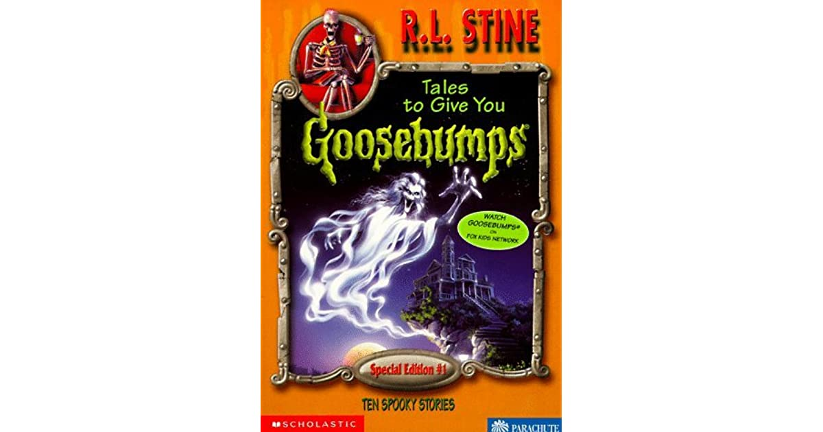 Tales to give you goosebumps 10 spooky stories by rl stine fandeluxe Images