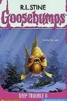 Deep Trouble II (Goosebumps, #58)