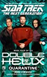 Quarantine (Star Trek: Double Helix, #4)