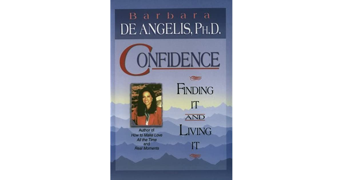 D Living De confidence finding it and living it by barbara de angelis