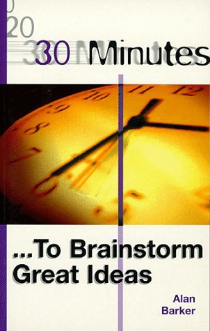 30-Minutes-to-Brainstorm-Great-Ideas-30-Minutes-