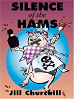 Silence of the Hams (Jane Jeffry Mystery, Book 7)