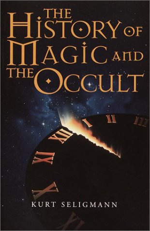History of Magic and the Occult by Kurt Seligmann