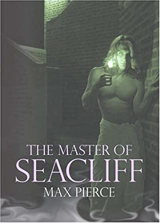 The Master of Seacliff by Max Pierce