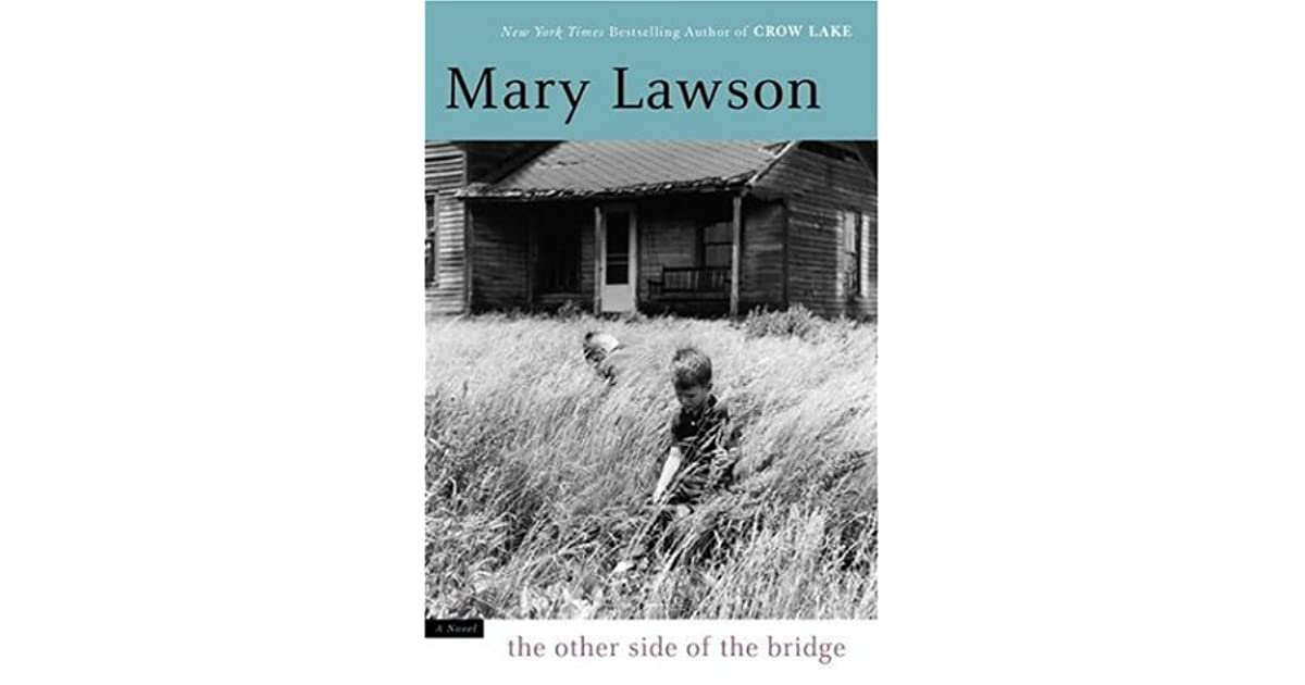 the other side of the bridge mary lawson The other side of the bridge 9780099437260 mary lawson vintage 2007 | cheap used books from world of bookscom.