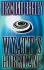 Wyatt's Hurricane by Desmond Bagley