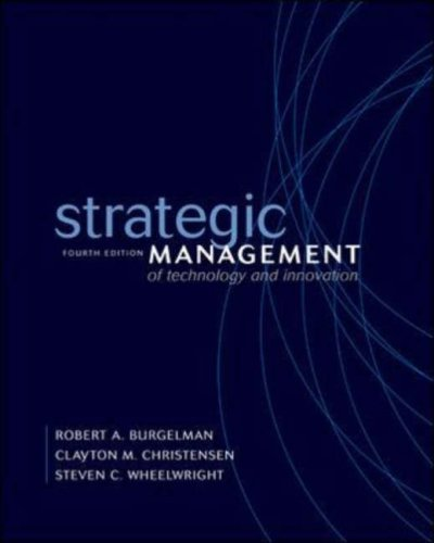 Strategic Management of Technological Innovation, 5th Edition