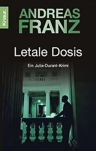 Letale Dosis (Julia Durant, #3)