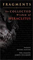 Fragments: The Collected Wisdom of Heraclitus