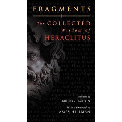 fragments the collected wisdom of heraclitus pdf
