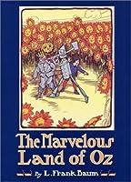 The Marvelous Land of Oz (Books of Wonder) (Oz, #2)