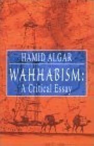 !!> EPUB ✼ Wahhabism: A Critical Essay ✷ Author Hamid Algar – Vejega.info