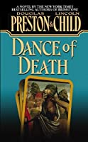 Dance of Death (Pendergast, #6; Diogenes, #2)