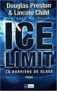 The Ice Limit (Ice Limit #1)