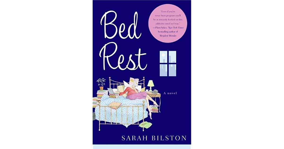 Bed Rest By Sarah Bilston border=