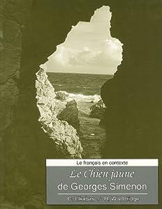 Le français en contexte: Le chien jaune de Georges Simenon: Manuel et base de données