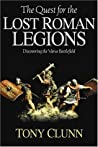 The Quest for the Lost Roman Legions: Discovering the Varus Battlefield