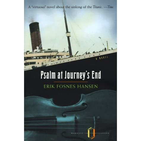 Psalm at Journey's End by Erik Fosnes Hansen