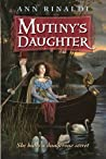 Mutiny's Daughter by Ann Rinaldi