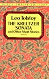 The Kreutzer Sonata and Other Short Stories ebook review