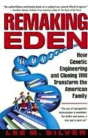 Remaking Eden