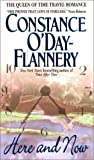 Here and Now by Constance O'Day-Flannery
