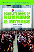 New York Road Runners Complete Book of Running and Fitness