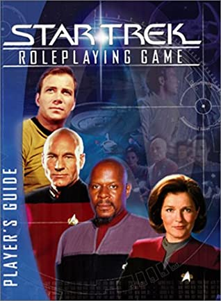 Star Trek Roleplaying Game: Player's Guide