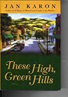 These High Green Hills (Mitford Series, Book 3)