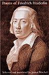 Poems of Friedrich Hölderlin by Friedrich Hölderlin