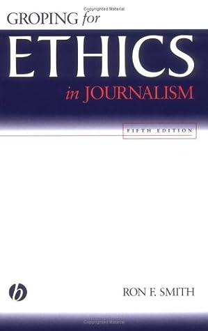 Groping for Ethics in Journalism