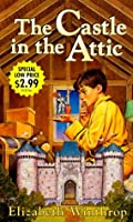 The Castle in the Attic (Castle in the Attic, #1)