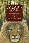 Aslan's Call: Finding Our Way to Narnia