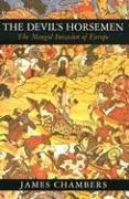 The Devil's Horsemen The Mongol Invasion of Europe