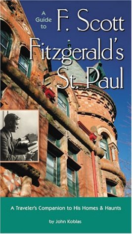 A Guide to F Scott Fitzgeralds St Paul