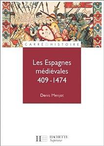 Les Espagnes médiévales, 409-1474